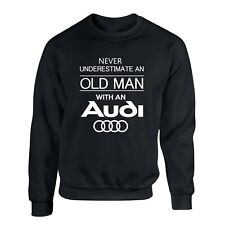 Audi Funny Old Man Sweatshirt Quattro Racing Dad Gift  Pullover Sweater S - 2XL