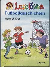 Manfred Mai - Leselöwen Fußballgeschichten