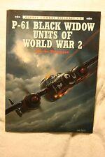 P-61 Black Widow Units of WWII Osprey Publishing Combat Aircraft Vol.8 Very Good