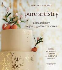The Art of Vegan and Gluten-Free Cakes : Recipes, Techniques, and Designs...