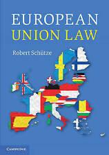 European Union Law by Robert Schutze (2015)