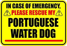 IN EMERGENCY RESCUE MY PORTUGUESE WATER DOG STICKER