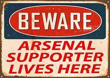 """Beware Arsenal Supporter Lives Here"" Metal Sign, Sport, Hobbies, Enamel, No.397"