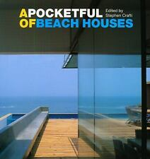 A Pocketful of Beach Houses by Stephen Crafti (2009, Hardcover)