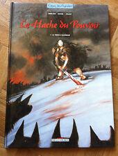 LA HACHE DU POUVOIR TOME 1 LE PRINCE GUERRIER MERCIER/SEITER  EO  TBE (D12)