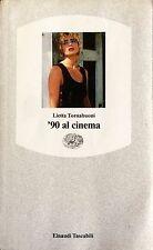 LIETTA TORNABUONI '90 AL CINEMA EINAUDI 1990