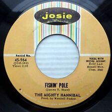THE MIGHTY HANNIBAL soul r&r strong VG JOSIE 45 Fishin Pole b/w Hymn No. 5 mg127