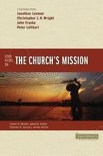 Four Views on the Church's Mission (Counterpoints: Bible and Theology) .. NEW