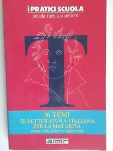 76 temi di letteratura per la maturità Esempi svolti schemi Fraccari scuola 79