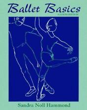Ballet Basics by Sandra Noll Hammond a paperback book FREE SHIPPING DANCE!