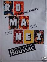 PUBLICITÉ ROMANEX TISSUS D'AMEUBLEMENT BOUSSAC - ADVERTISING