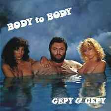 Gepy & Gepy • Body To Body New & SealedImport 24 Bit Remastered CD