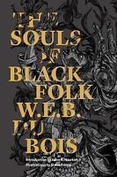 Souls of Black Folk ' Du Bois, W. E. B.