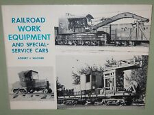 HTF RAILROAD WORK EQUIPMENT & SPECIAL SERVICE CARS 1987 Book Robert Wayner