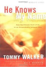 He Knows My Name: How God Knows Each of Us in an U