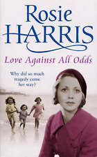 Love Against All Odds,Harris, Rosie,New Book mon0000093665