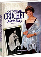 OLD TIME CROCHET MADE EASY BOOK ~ NEW