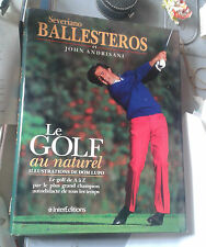 BALLESTEROS. ANDRISANI. Le golf au naturel. ill. Dom Lupo. InterEditions. 1989.