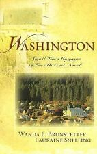 Washington : Small Town Romance in Four Distinct Novels by Wanda E....