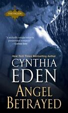 ANGEL BETRAYED - EDEN, CYNTHIA - NEW PAPERBACK BOOK