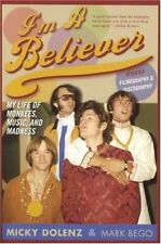 NEW - I'm a Believer: My Life of Monkees, Music, and Madness
