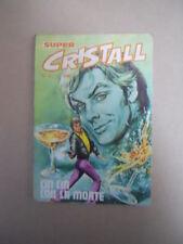 CRISTALL SUPER n°1 1974 ed. Universo  [G760B]