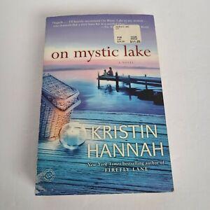 On Mystic Lake, Kristin Hannah, Paperback