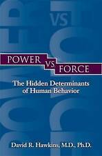 Power vs. Force - David R. Hawkins - Paperback Book
