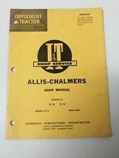I&T Shop Manual AC-14 Allis- Chalmers Tractor Models D-10 D-12 Copyright 1962