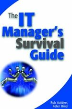 The It Manager's Survival Guide (Business),Rob Aalders, Peter Hind