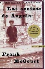 Las Cenizas de Angela (Angela's Ashes): Una Memoria (Paperback or Softback)