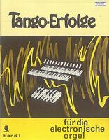 Tango-Erfolge für die elektronische Orgel ~ Band 1