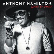 What I'm Feelin' Anthony Hamilton Audio CD NEW