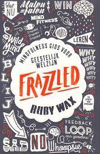 FRAZZLED (MINDFULNESS GIDS VOOR GEESTELIJK WELZIJN) - Ruby Wax