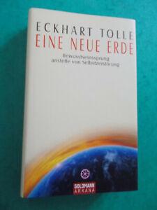 Eckhart Tolle Eine neue Erde Bewusstseinssprung anstelle von Selbstzerstörung