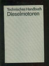 Technisches Handbuch für Dieselmotoren 1990 RARITÄT