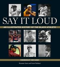 Say It Loud: An Illustrated History of the Black Athlete-ExLibrary