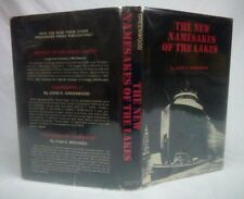 THE NEW NAMESAKES OF THE LAKES~John O Greenwood~Stated 1st Printing March 1975