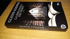 GLENN COOPER-LA BIBLIOTECA DEI MORTI-TEADUE-2013-PRIMA EDIZIONE-ROMANZO - SZ6