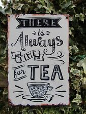 Hand Made Always Time For Tea Metal Art Kitchen Wall Hanging Plaque Sign
