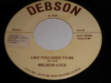 Milson Luce: Like You Used To Be  / Piano Playing Singing Man 45