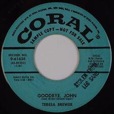 TERESA BREWER: Goodbye, John / Sweet Old Fashioned Girl CORAL DJ Promo 45