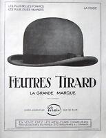 PUBLICITÉ DE PRESSE 1924 LES FEUTRES TIRARD CHEZ LES MEILLEURS CHAPELIERS