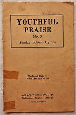 YOUTHFUL PRAISE Book No 3 Sunday School Hymns & Music Allen & Co c1920s