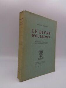Johannès Joergensen : Le livre d'outremer  1928 récit de voyage en Terre Sainte