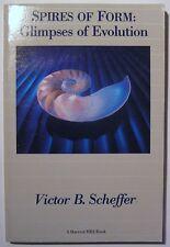 Spires of Form: Glimpses of Evolution BOOK PAPERBACK by Victor Scheffer