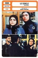 FICHE CINEMA : LE CERCLE - Jafar Panahi 2000 The Circle