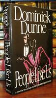 Dunne, Dominick PEOPLE LIKE US  1st Edition 1st Printing