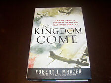 TO KINGDOM COME Stuttgart Raid  8th Air Force Bomber Aircraft Bombing  WWII Book