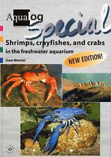 AQUALOG Special, Shrimps, Crayfishes and Crabs